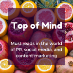 Top of Mind: Graphics on the Go, Microinfluencers, and Your Best Work