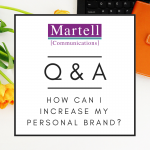 Q&A: How Can I Increase My Personal Brand?