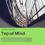 Top of Mind: Must-Reads for the Week of May 1, 2017